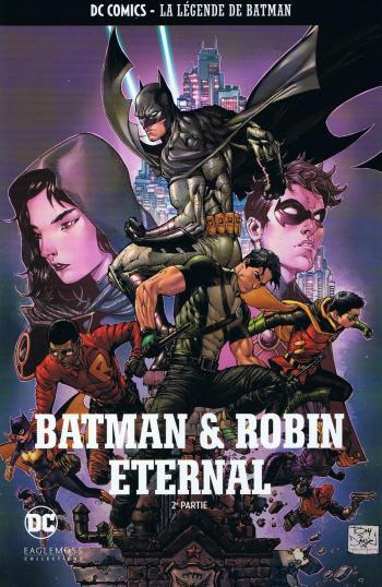 Couverture de l'album DC Comics - La légende de Batman - HS. Batman & Robin Eternal - 2e partie