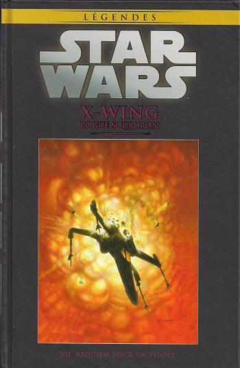 Couverture de l'album Star Wars (Collection Hachette) - 68. X-WING Rogue Squadron - VII. Requiem pour un pilote