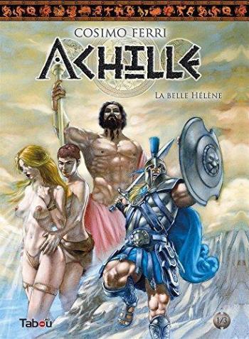 Couverture de l'album Achille - 1. La Belle Hélène