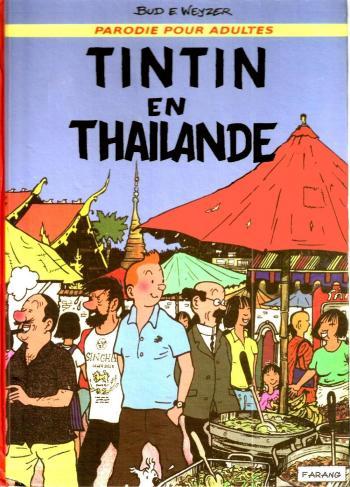 Couverture de l'album Tintin (Pastiches, parodies et pirates) - HS. Tintin en Thaïlande