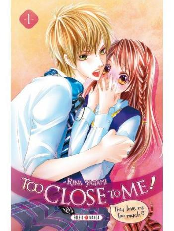 Couverture de l'album Too Close to Me - 1. Too Close to Me - Tome 1