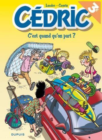 Couverture de l'album Cédric - 27. C'est quand qu'on part ?