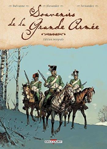 Couverture de l'album Souvenirs de la Grande Armée - INT. Intégrale tomes 1 à 4