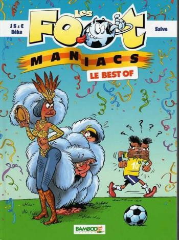 Couverture de l'album Les Foot Maniacs - HS. Le best of