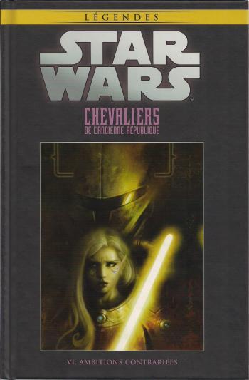 Couverture de l'album Star Wars (Collection Hachette) - 15. Chevaliers de l'ancienne République - VI Ambitions contrariées