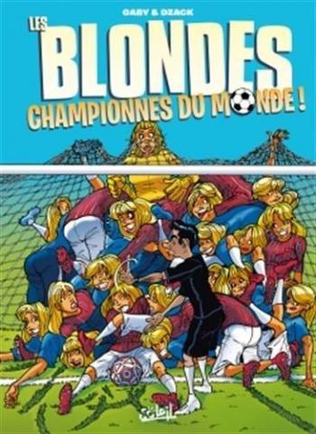 Couverture de l'album Les Blondes - HS. Championnes du Monde