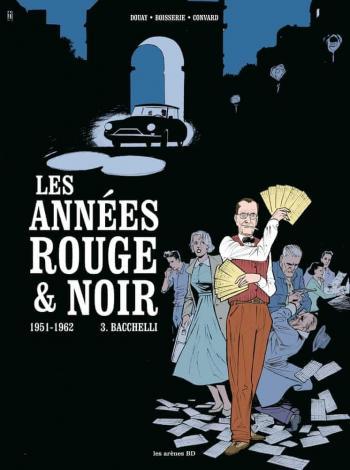 Couverture de l'album Les Années rouge & noir - 3. Baccheli, 1951-1962