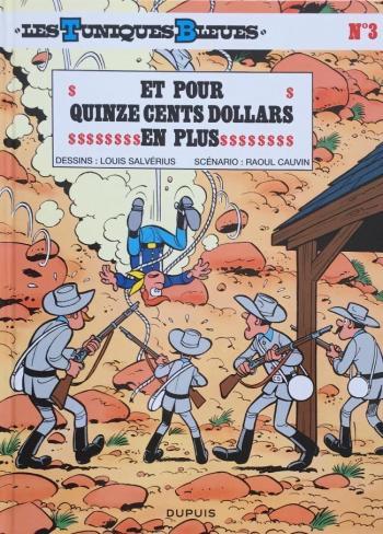 Couverture de l'album Les Tuniques bleues - 3. Et pour 1500 Dollars en plus