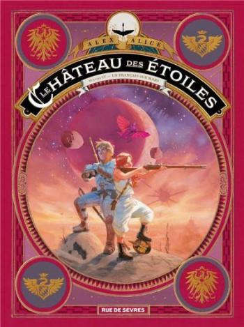 Couverture de l'album Le Château des étoiles - 4. Les Prisonniers de Mars