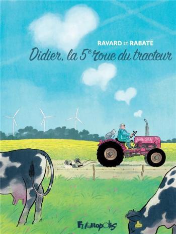 Couverture de l'album Didier, la 5ᵉ roue du tracteur (One-shot)