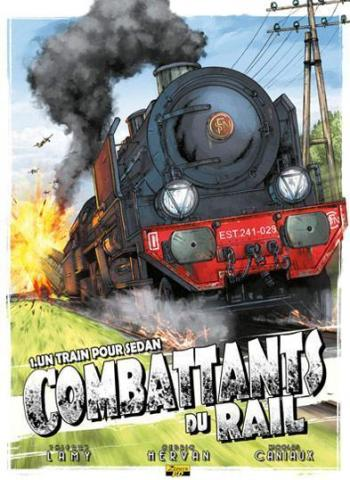 Couverture de l'album Combattants du rail - 1. Un train pour Sedan