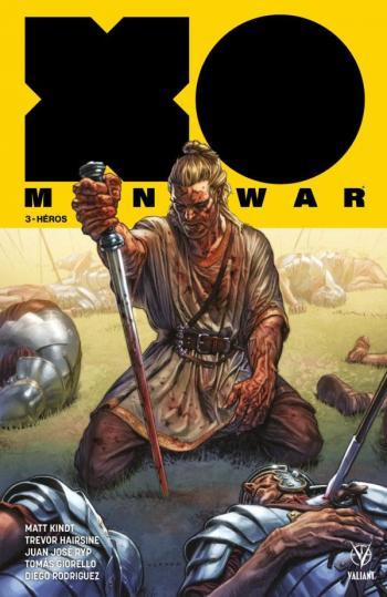 Couverture de l'album X-O Manowar (V2) - 3. Héros