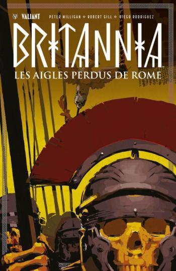 Couverture de l'album Britannia - 3. Les Aigles perdus de Rome