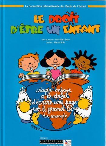 Couverture de l'album Le Droit d'être un enfant (One-shot)