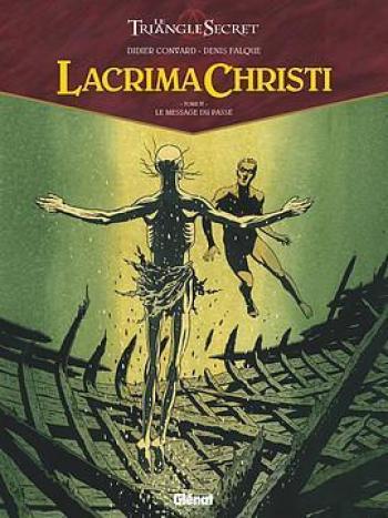 Couverture de l'album Le Triangle secret - Lacrima Christi - 4. Le message du passé