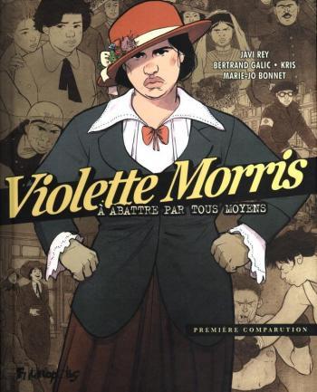 Couverture de l'album Violette Morris - A abattre par tous les moyens - 1. Première comparution