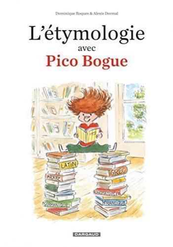 Couverture de l'album Pico Bogue - HS. L'Étymologie avec Pico Bogue - 1
