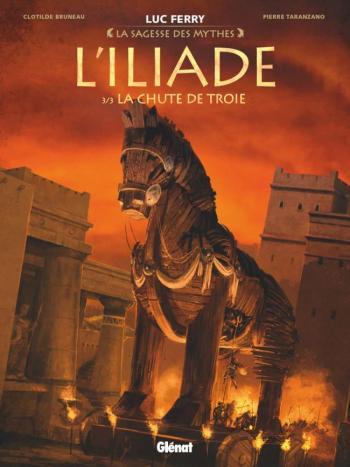 Couverture de l'album L'Iliade - 3. La Chute de Troie
