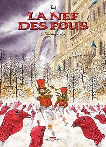 Couverture de l'album La Nef des fous - 9. Walking dindes