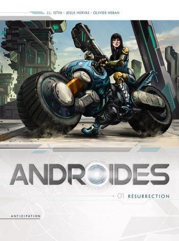 Couverture de l'album Androïdes - 1. Résurrection