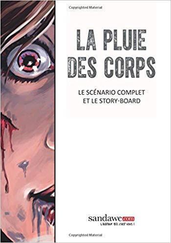 Couverture de l'album La Pluie des corps - HS. Le Scenario complet et le storyboard