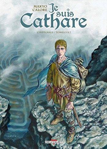 Couverture de l'album Je suis Cathare - INT. Intégrale tomes 5 à 7