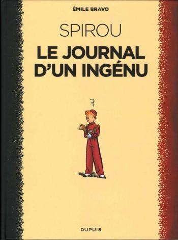 Couverture de l'album Une aventure de Spirou et Fantasio par... (Le Spirou de…) - 4. Spirou - Le journal d'un ingénu