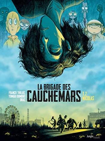 Couverture de l'album La Brigade des cauchemars - 2. Nicolas