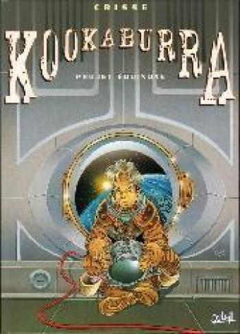 Couverture de l'album Kookaburra - 3. Projet équinoxe