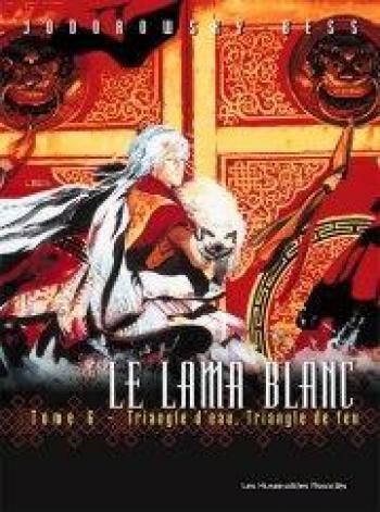 Couverture de l'album Le Lama blanc - 6. Triangle d'eau. Triangle de feu