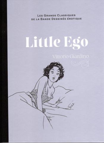 Couverture de l'album Les Grands Classiques de la bande dessinée érotique (Collection Hachette) - 69. Little Ego