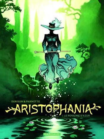 Couverture de l'album Aristophania - 1. Le Royaume d'Azur