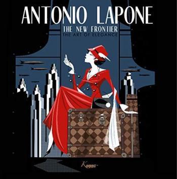 Couverture de l'album Antoinio Lapone The new frontier: The art of Elegance (One-shot)