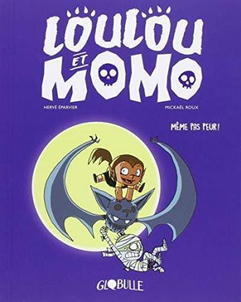Couverture de l'album Loulou et Momo - 1. Même pas peur !