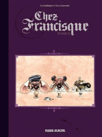 Couverture de l'album Chez Francisque - 2. Tome II