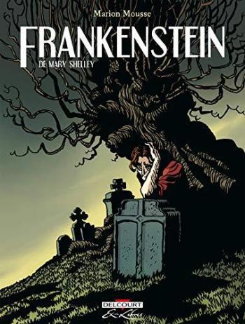 Couverture de l'album Frankenstein (Mary Shelley) - INT. Frankenstein de Mary Shelley - Intégrale