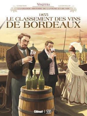 Couverture de l'album Vinifera - 3. 1855, le classement des vins de Bordeaux