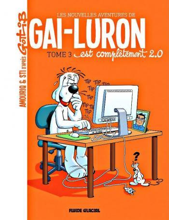 Couverture de l'album Les Nouvelles Aventures de Gai-Luron - 3. Gai-Luron est complètement 2.0