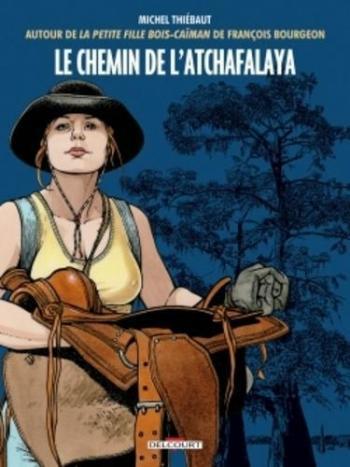 Couverture de l'album Les Passagers du vent - HS. Les chemins de l'Atchafalaya