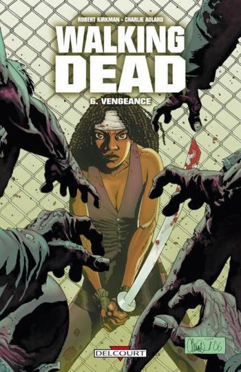 Couverture de l'album Walking Dead - 6. Vengeance