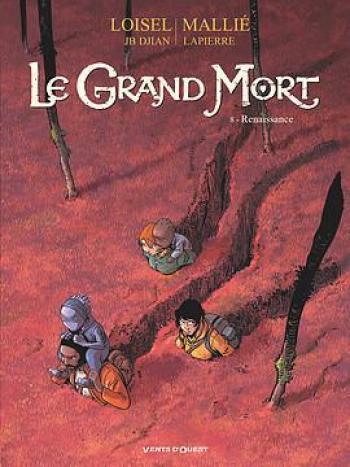 Couverture de l'album Le Grand Mort - 8. Renaissance