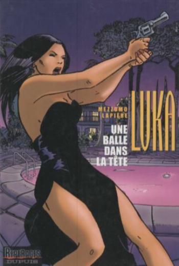 Couverture de l'album Luka - 5. une balle dans la tête