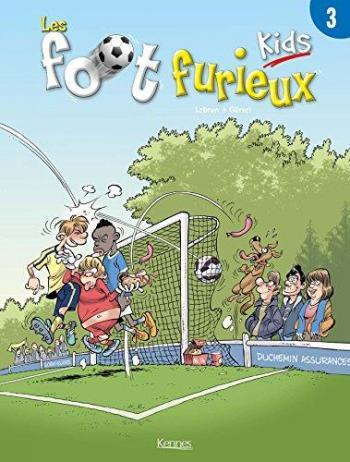 Couverture de l'album Les Foot Furieux Kids - 3. Tome 3