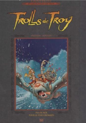 Couverture de l'album Trolls de Troy - 19. Trolls de Troy - Pas de Nöl pour le père Grömmel