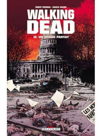 Couverture de l'album Walking Dead - 12. Un monde parfait