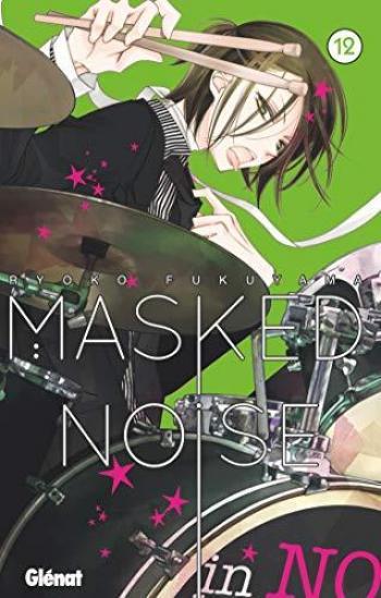 Couverture de l'album Masked Noise - 12. Tome 12