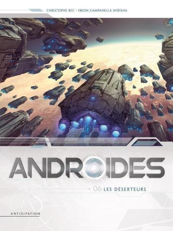 Couverture de l'album Androïdes - 6. Les Déserteurs