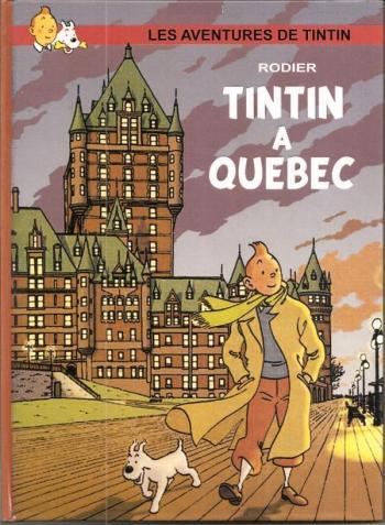 Couverture de l'album Tintin (Pastiches, parodies et pirates) - HS. Tintin à Québec