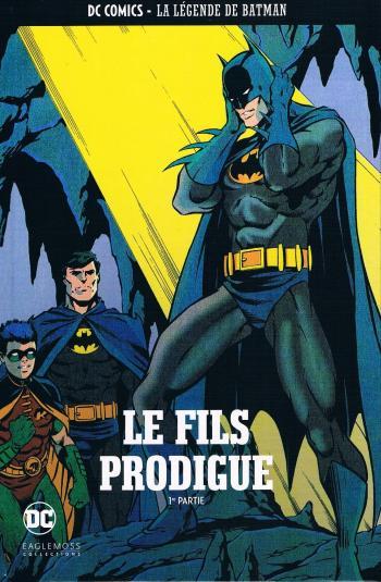 Couverture de l'album DC Comics - La légende de Batman - 28. Le fils prodigue - 1re partie