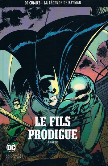 Couverture de l'album DC Comics - La légende de Batman - 29. Le fils prodigue - 2e partie